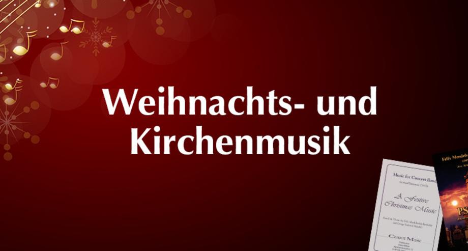 Concert Music Blasmusikverlag Weihnachts- und Krichenmusik